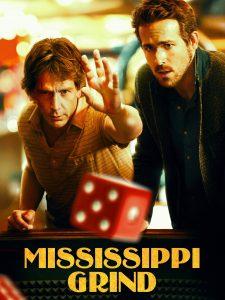 Mississippi Grind flyer